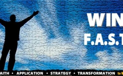 WIN FAST – Using Faith, Application, Strategy and Transformation