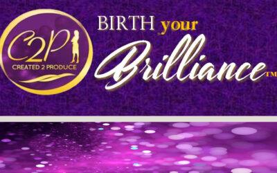 CREATED2PRODUCE: Birth Your Brilliance